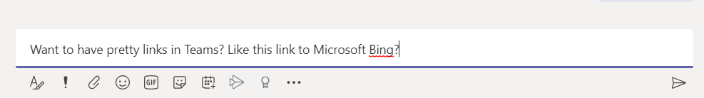 Machine generated alternative text: Want to have pretty links in Teams? Like this link to Microsoft E_ing